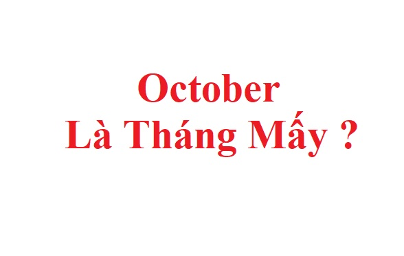 October la thang may